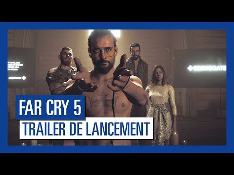 Far Cry 5 - Trailer de lancement [OFFICIEL] VF HD de Far Cry 5