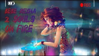 Nightcore | 2 souls on fire | Bebe Rexha