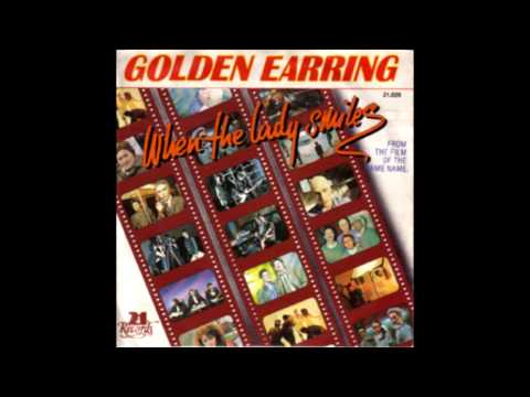 Golden Earring - When the lady smiles