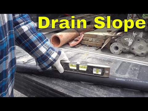 The Proper Slope For Drain Pipe-Plumbing Basics