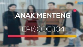 Anak Menteng - Episode 134
