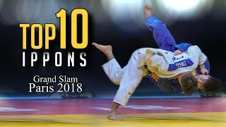 TOP 10 IPPONS | Grand Slam Paris 2018 柔道