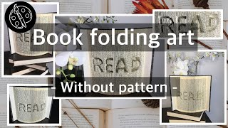 Book Folding Art Without Pattern - Folded Book - Step By Step Tutorial