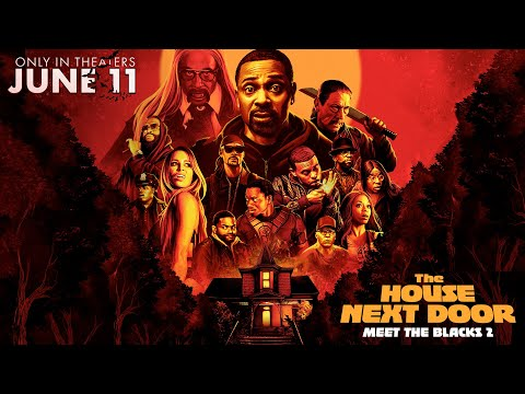The House Next Door: Meet the Blacks 2 (Red Band Trailer)