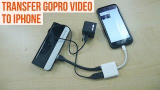 Transfer video from GoPro to iPhone (without wifi or a computer)