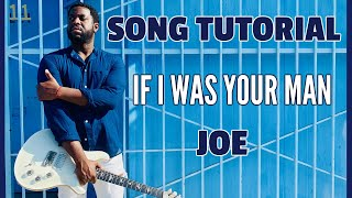 "Joe - ""If I Was Your Man"" [R&B Guitar Lesson]"