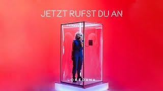 LOREDANA   Jetzt Rufst Du An (prod. By Miksu & Macloud)