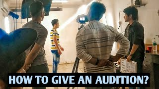 How To Give An Auditions In Mumbai ? | How To Become An Actor ?