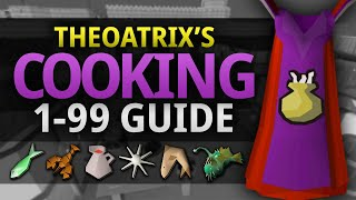Theoatrix's 1-99 Cooking Guide for OSRS