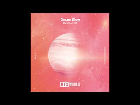 [Audio] 방탄소년단(BTS), Charli XCX - Dream Glow (BTS WORLD OST Part 1) - Fmuzi
