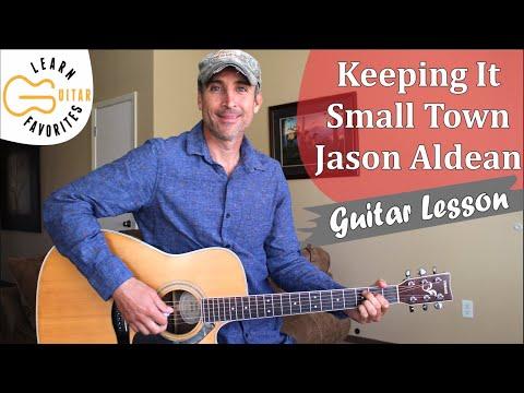 Keeping It Small Town - Jason Aldean - Guitar Lesson | Tutorial