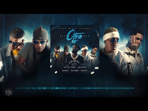 Letra Otra Ve (Remix) Bad Bunny Ft Arcangel, Almighty, Jose Reyes y Jay The