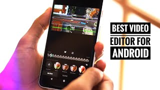 top 5 video editing apps for android for youtube - TH-Clip