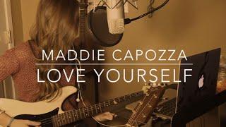 Love Yourself - Justin Bieber (cover by maddie capozza)