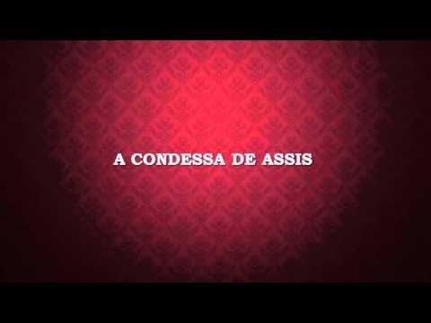 A Condessa de Assis - Romance, vingança e ambição no Segundo Reinado