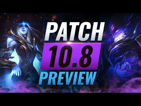 NEW PATCH PREVIEW: Upcoming Changes List for Patch 10.8 - League of Legends Season 10