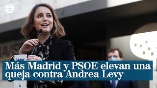 """PSOE y Más Madrid elevan una queja contra Andrea Levy por """"insultos y agravios personales"""""""