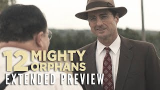 12 MIGHTY ORPHANS - Extended Preview   Now on Digital & Blu-ray
