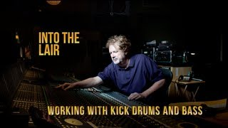 Into The Lair #42 – Working with Bass and Kick Drums