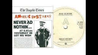 Angelic Upstarts - Never 'Ad Nothing (On Screen Lyrics)