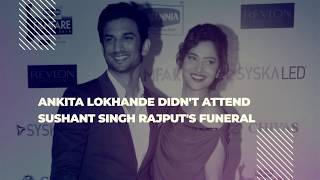 Ankita Lokhande Didn't Attend Sushant Singh Rajput's Funeral
