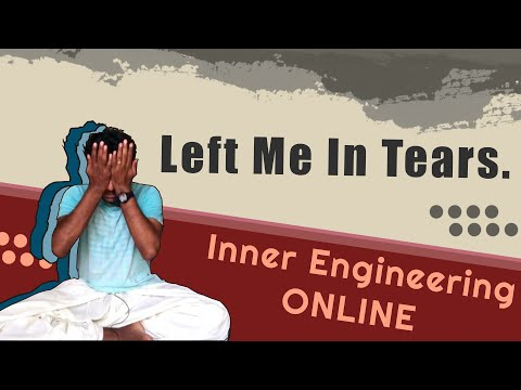 Inner engineering ONLINE review!!! (It made me cry ) - YouTube