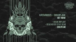 Katharsys - Discipline [Forbidden Society Recordings]