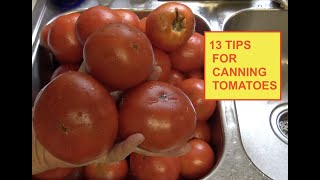TOMATO - CANNING [13 TIPS *MY SECRETS* HOW I DO IT] (OAG)