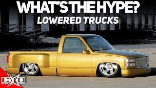 Lowered Trucks?! || Whats The Hype?