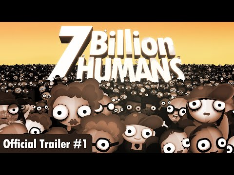 7 Billion Humans – Official Trailer #1