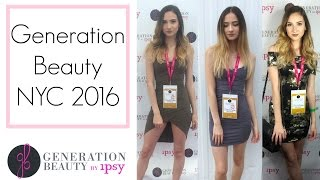 Generation Beauty NYC 2016: Outfits Of The Weekend & Vlog Mashup!    BeautyChickee