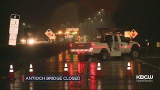Antioch Bridge Closed Due To Fallen Trees