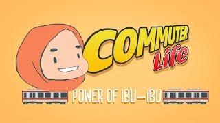 [GIVEAWAY] Commuter Life Ep.3 - Power of Ibu-Ibu | Kholo.pk
