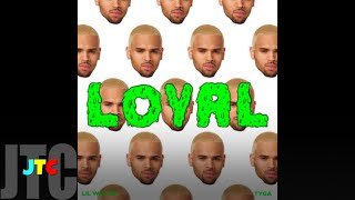 Chris Brown ft Lil Wayne & Tyga - Loyal (Lyrics)