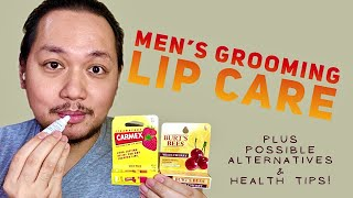 LIP CARE - MEN's GROOMING Plus Alternatives and Health Tips — August 2020