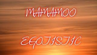 [SUB ITA] Mamamoo - Egotistic