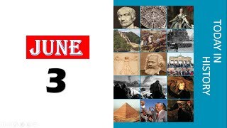TODAY IN HISTORY - 03 JUNE - ON THIS DAY HISTORICAL EVENTS - Download this Video in MP3, M4A, WEBM, MP4, 3GP