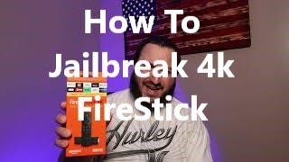How To JailBreak 4K FireStick
