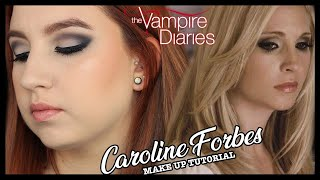 The Vampire Diaries: CAROLINE Forbes Make Up Tutorial 2x03 || Once Upon A Cass