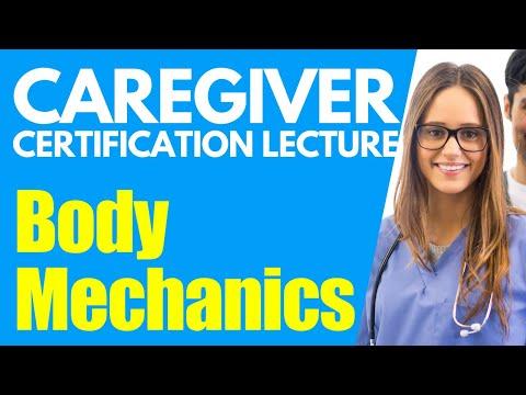 Home Caregiver Certification: Body Mechanics   Caregiver Training