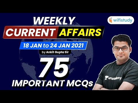 January Weekly Current Affairs 2021 | 18 to 24 January Current Affairs by Ankit Gupta
