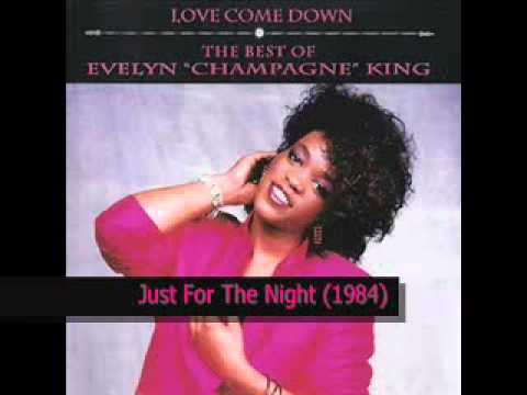 Evelyn Champagne King - Just For The Night