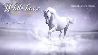 Taylor Swift- White Horse(Taylor's Version) - Lyric+Vietsub