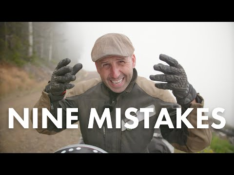 9 MISTAKES Adventure Motorcycle Riders Make Every Day - You Can Do Better