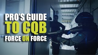 Pro's guide to CQB | Solo CQB Force on Force