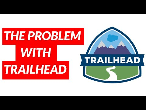 The problem with Trailhead (Salesforce's learning platform)