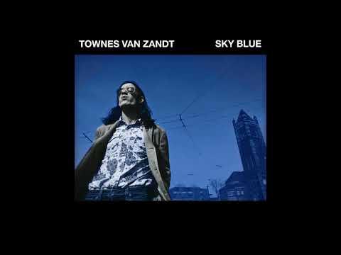 Townes Van Zandt Sky Blue