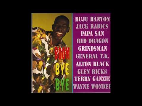 Boom Bye Bye Riddim Mix 1992 Buju BantonMad CobraPapa SanRed DragonTerry Ganzie& More(Digital B)