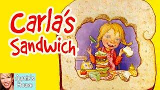 🥪 Kids Book Read Aloud: CARLAS SANDWICH By Debbie Herman And Sheila Bailey