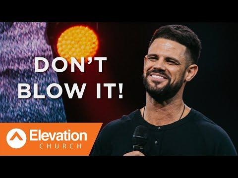 Don't Blow It! | Waymaker | Pastor Steven Furtick download
